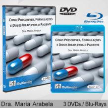Como Prescrever, Formulações e Doses Ideais para o Paciente