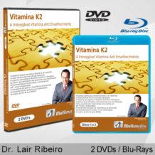 Vitamina K2 – A Irrevogável Vitamina Anti Envelhecimento